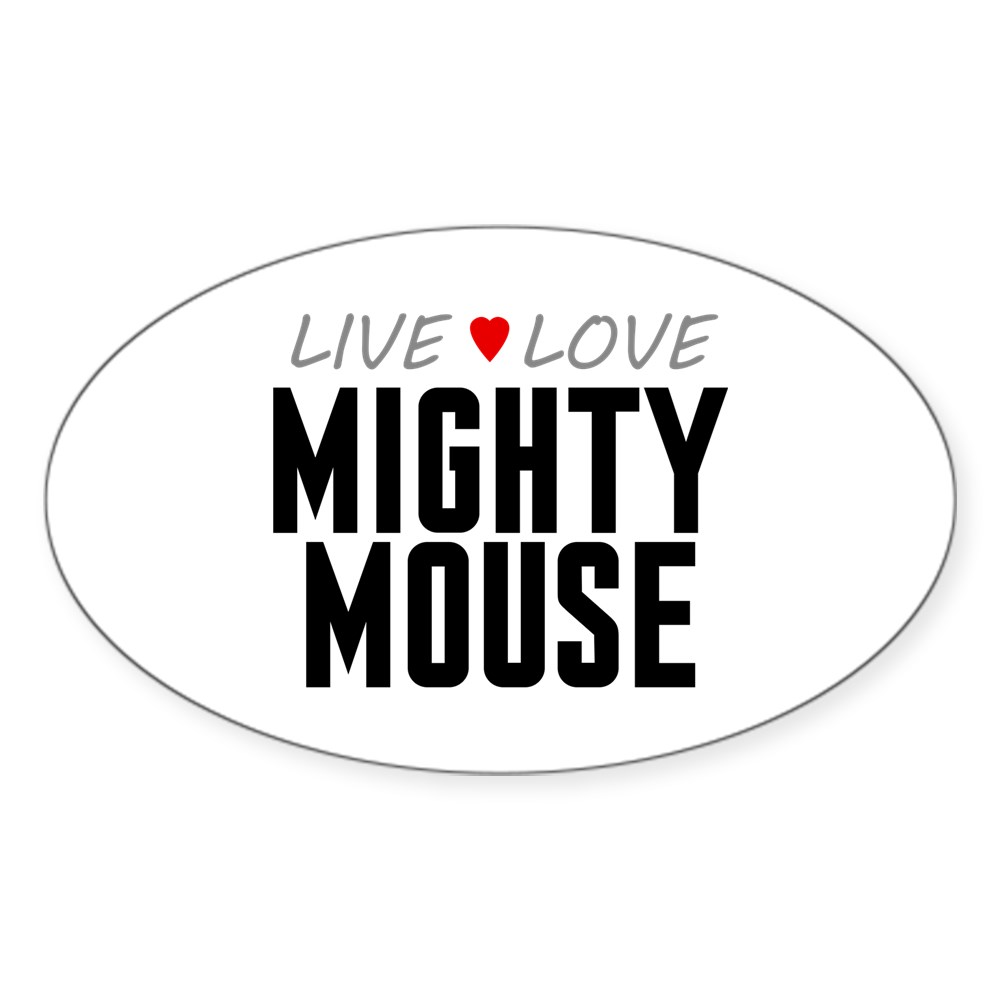 Live Love Mighty Mouse Oval Sticker