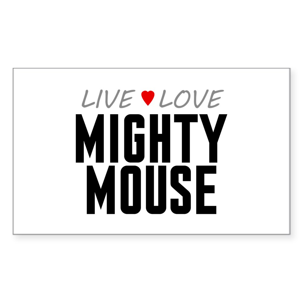 Live Love Mighty Mouse Rectangle Sticker
