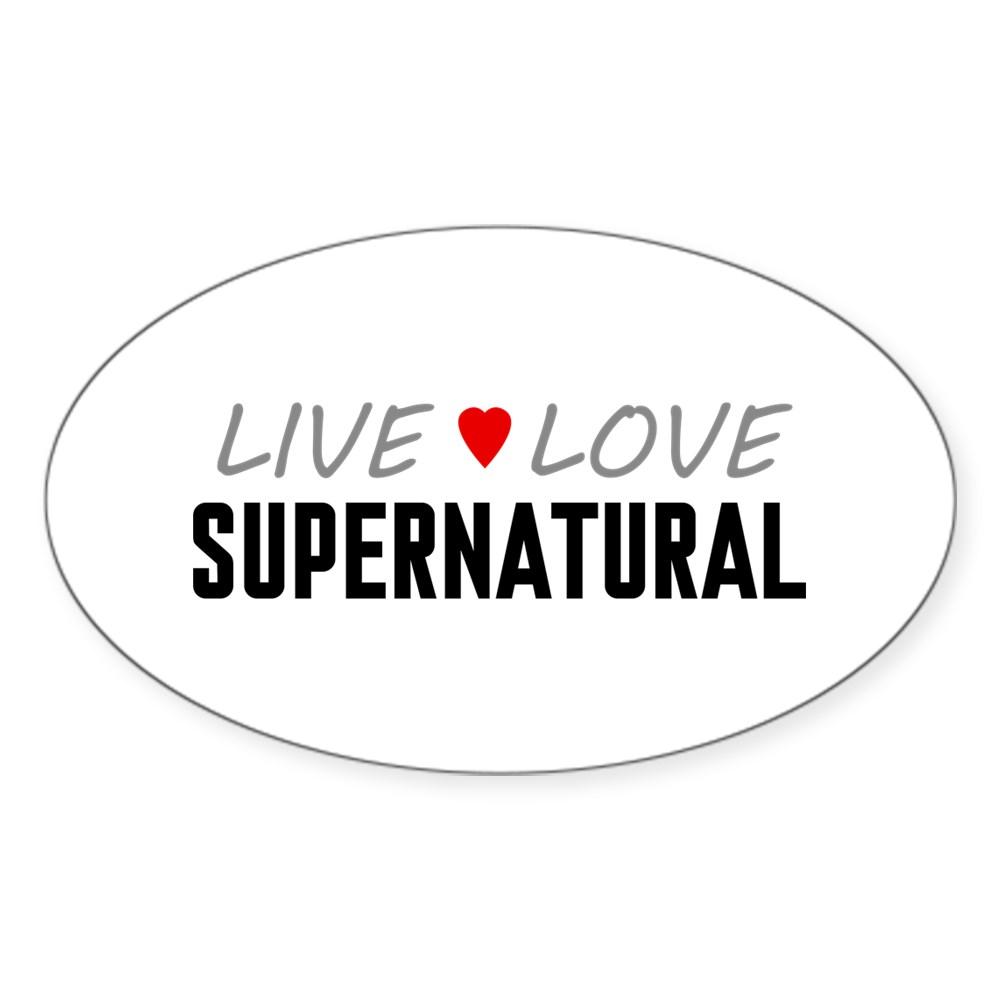 Live Love Supernatural Oval Sticker