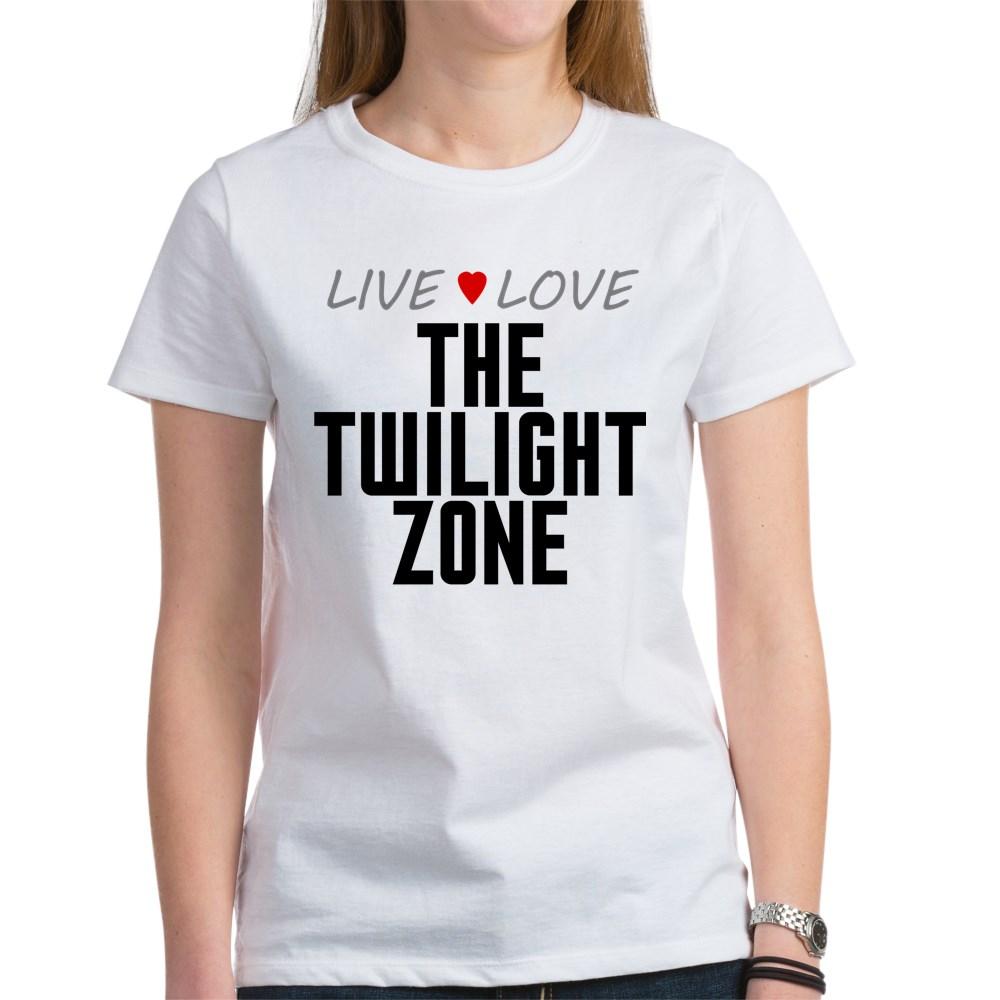 Live Love The Twilight Zone Women's T-Shirt