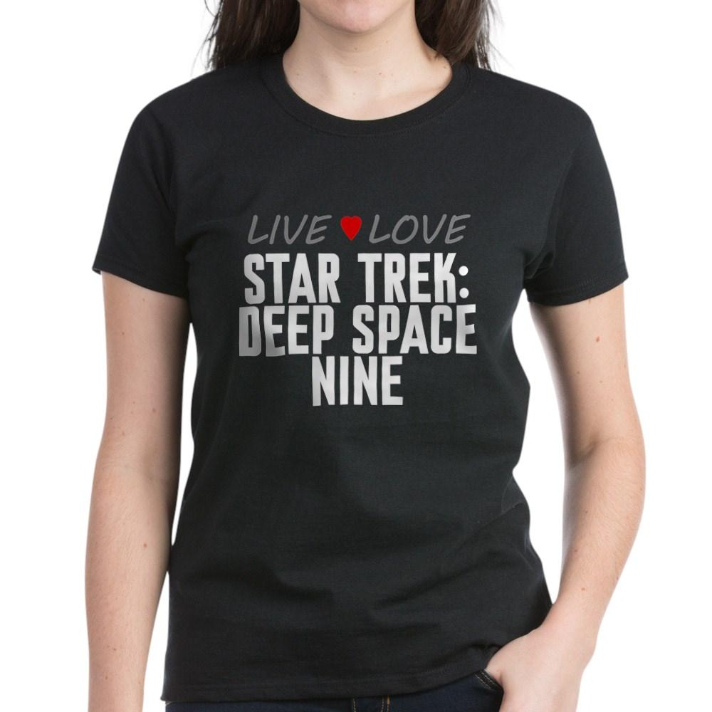 Live Love Star Trek: Deep Space Nine Women's Dark T-Shirt