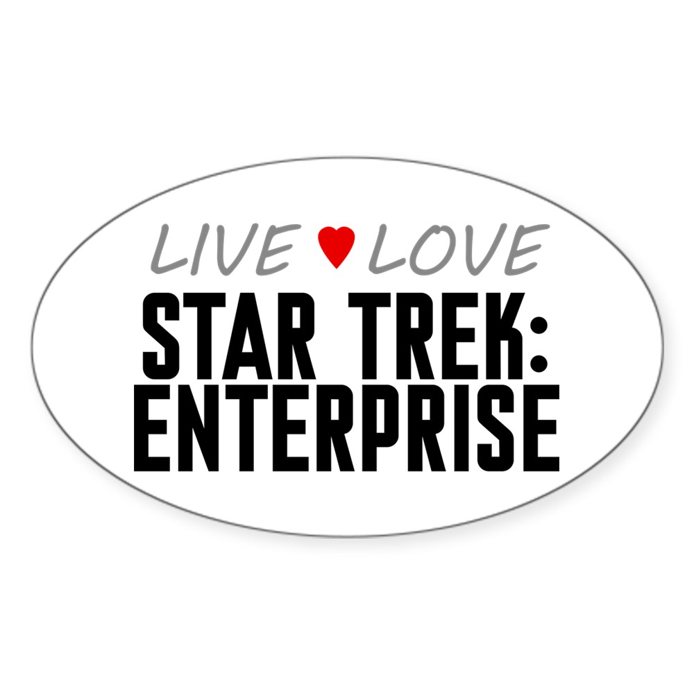 Live Love Star Trek: Enterprise Oval Sticker