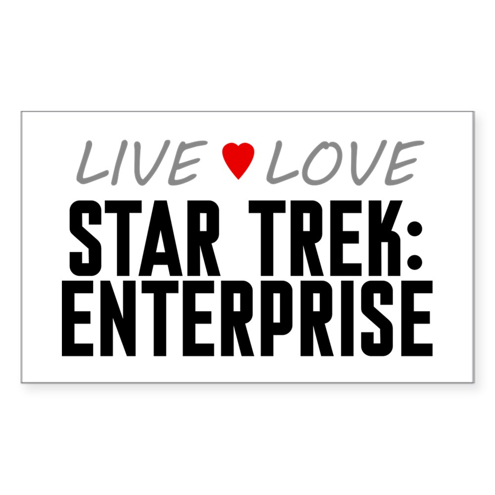 Live Love Star Trek: Enterprise Rectangle Sticker