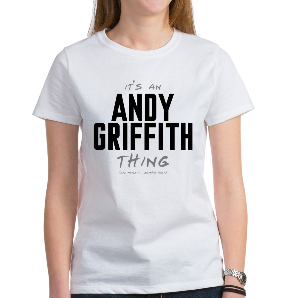 It's an Andy Griffith Thing Women's T-Shirt