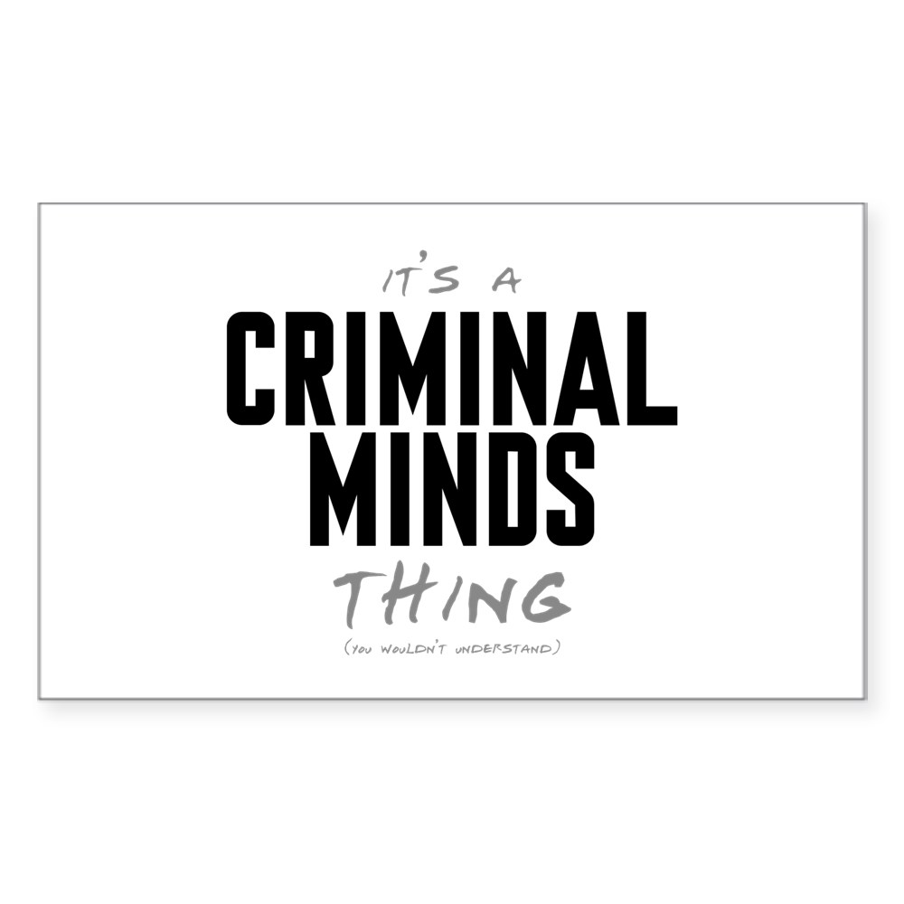 It's a Criminal Minds Thing Rectangle Sticker