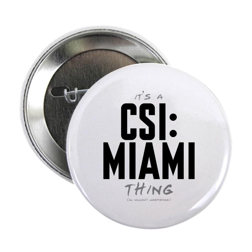 It's a CSI: Miami Thing 2.25