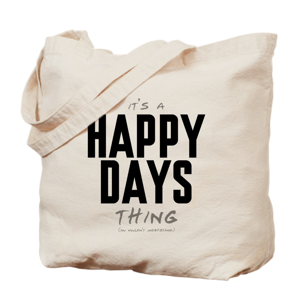 It's a Happy Days Thing Tote Bag