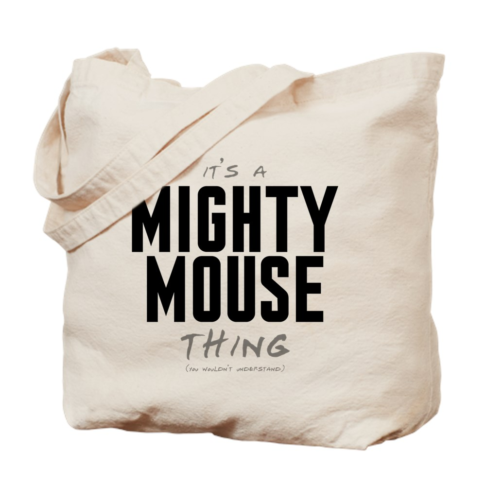 It's a Mighty Mouse Thing Tote Bag