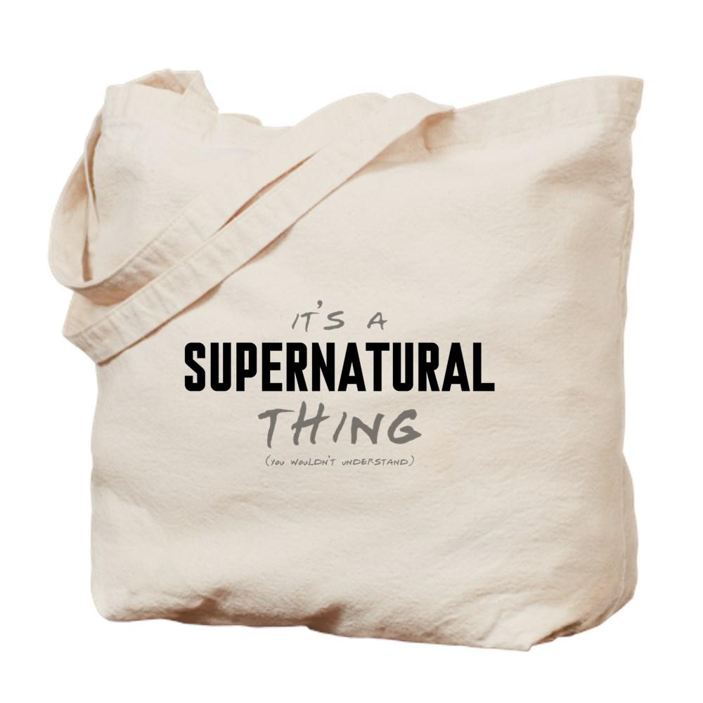 It's a Supernatural Thing Tote Bag