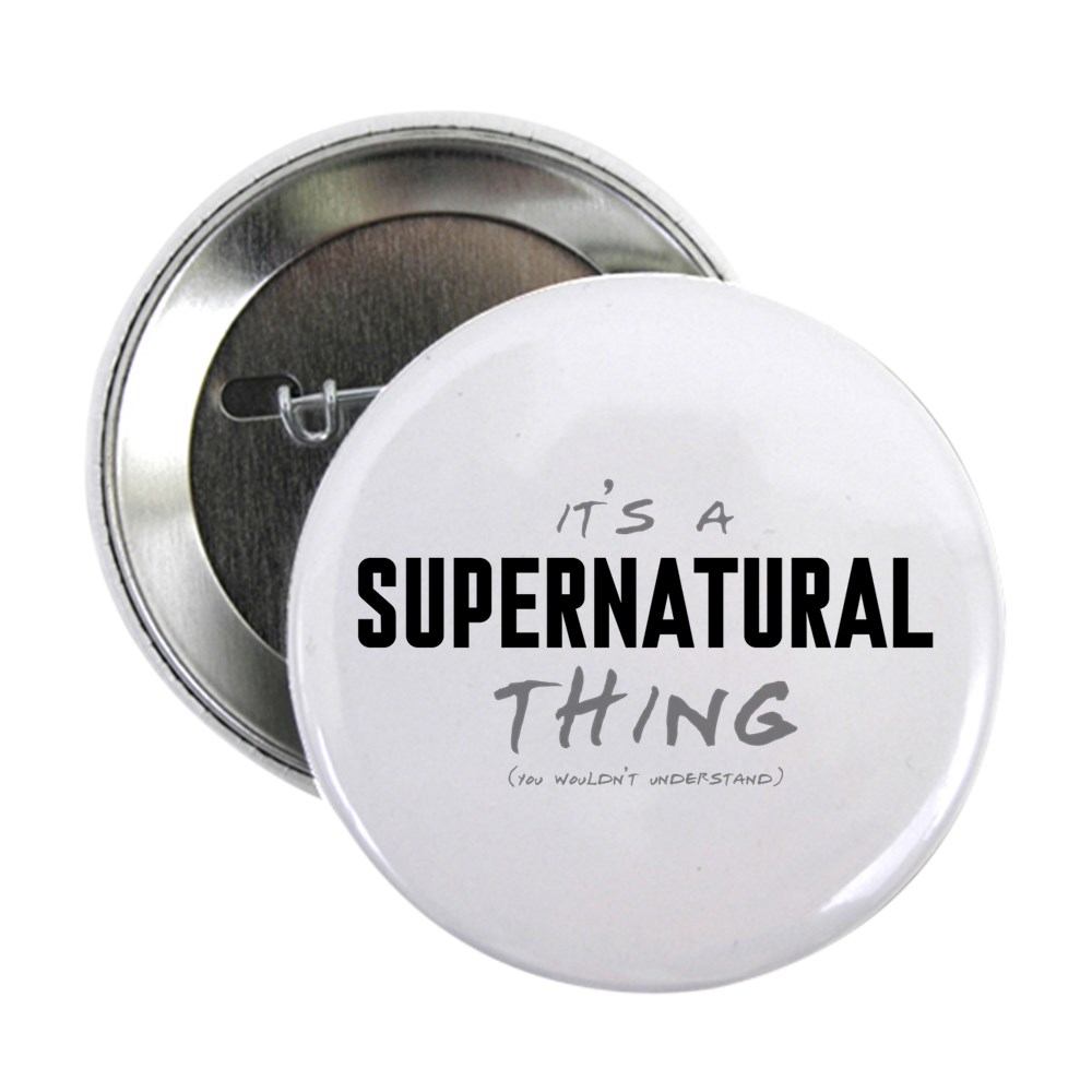 It's a Supernatural Thing 2.25
