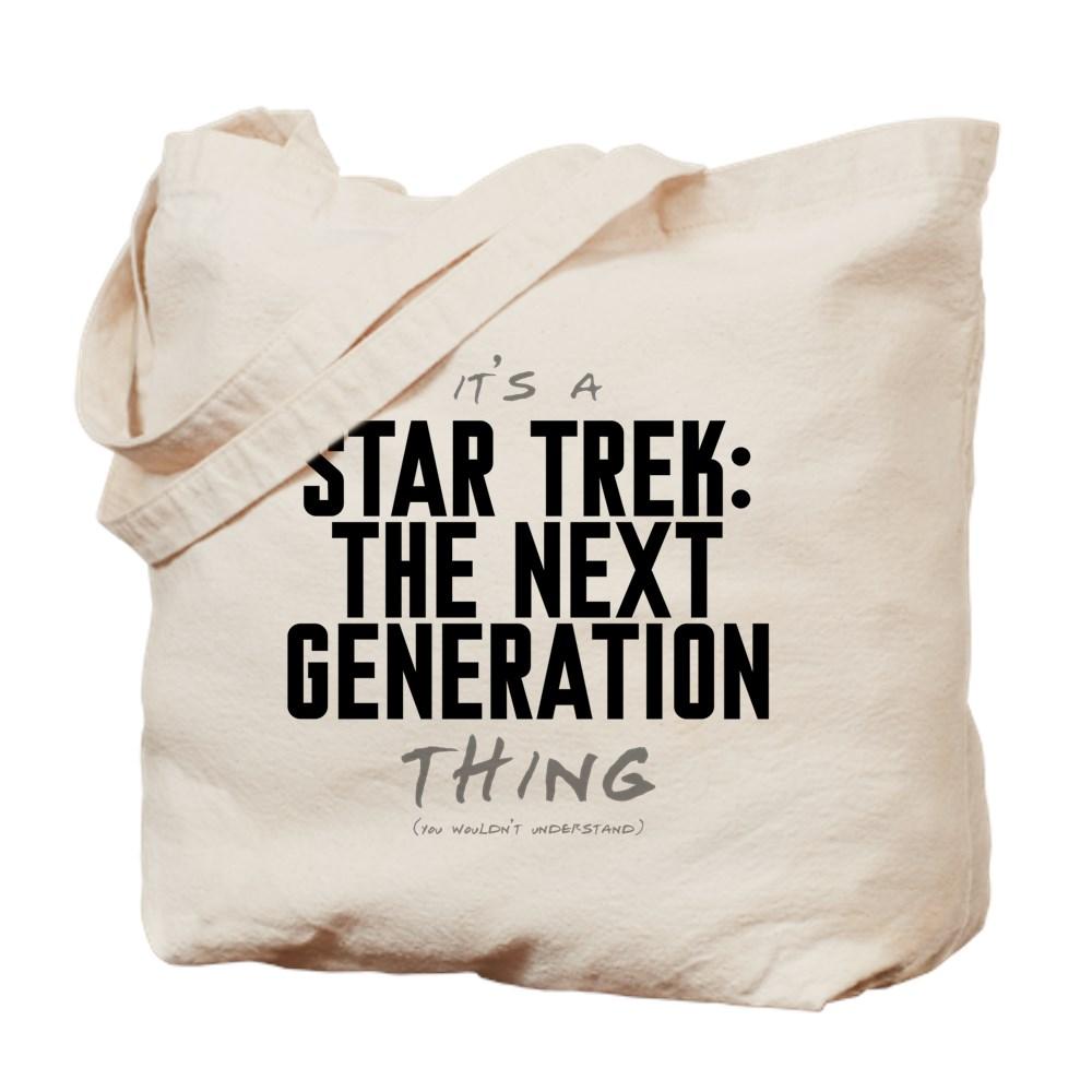 It's a Star Trek: Next Generation Thing Tote Bag