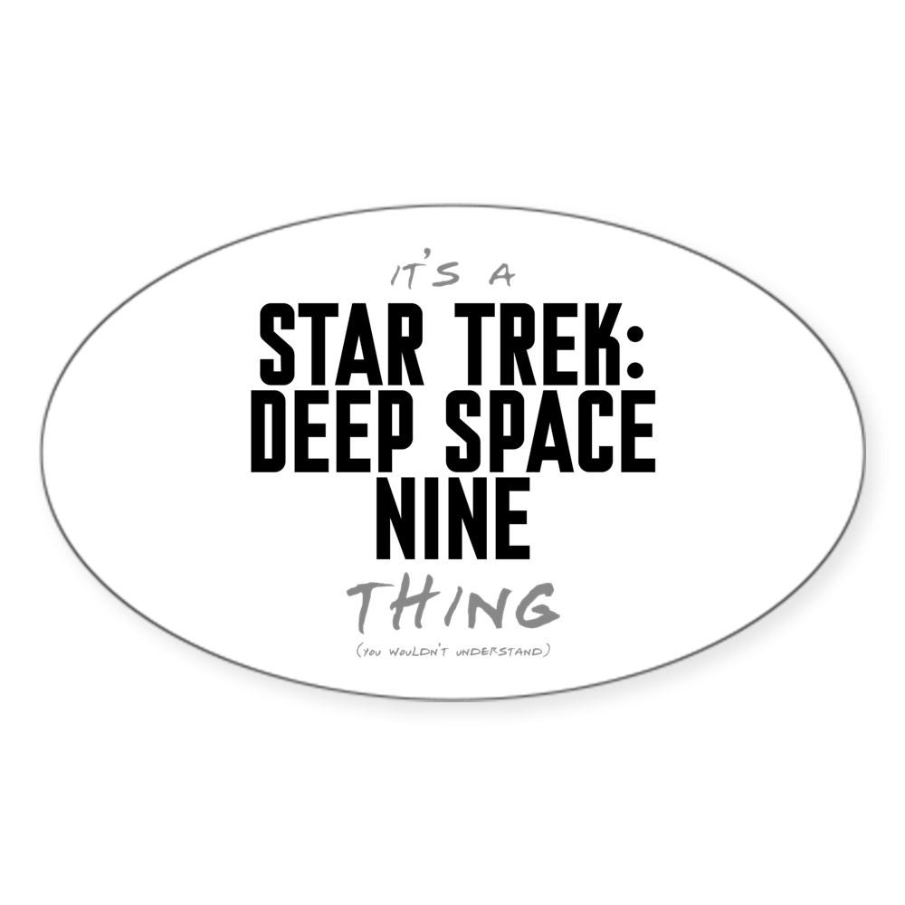 It's a Star Trek: Deep Space Nine Thing Oval Sticker