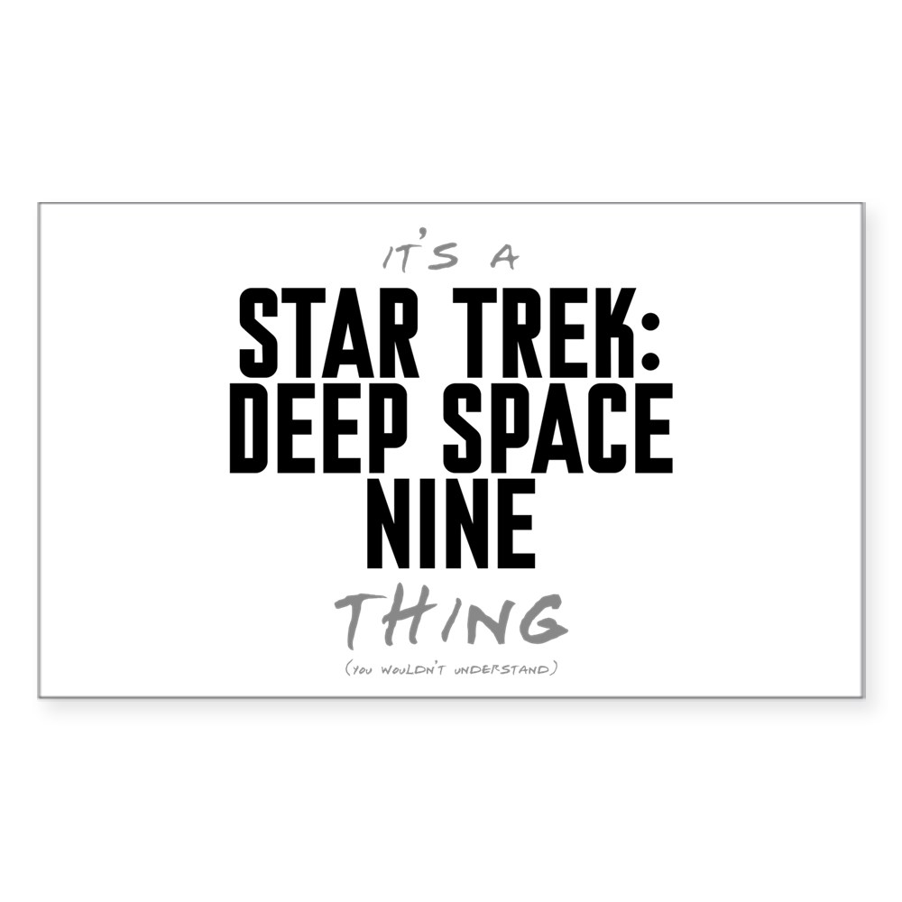It's a Star Trek: Deep Space Nine Thing Rectangle Sticker