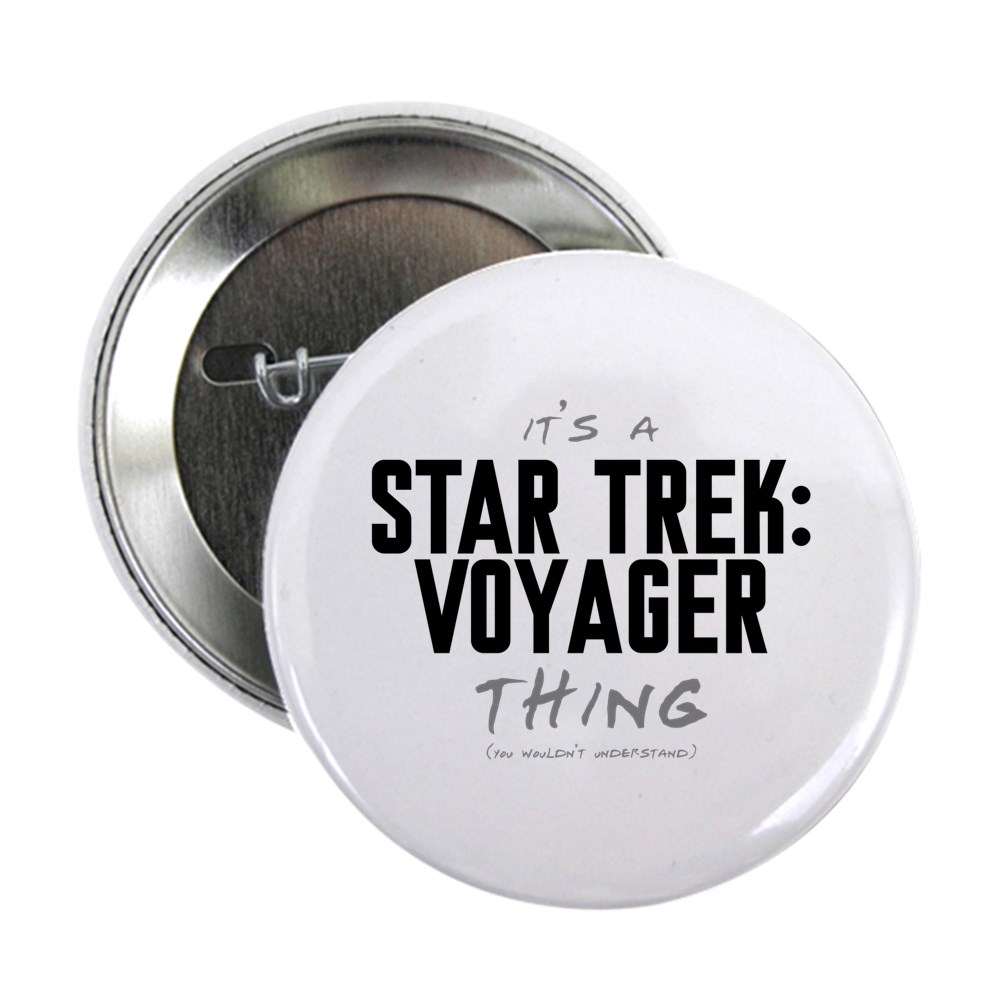 It's a Star Trek: Voyager Thing 2.25