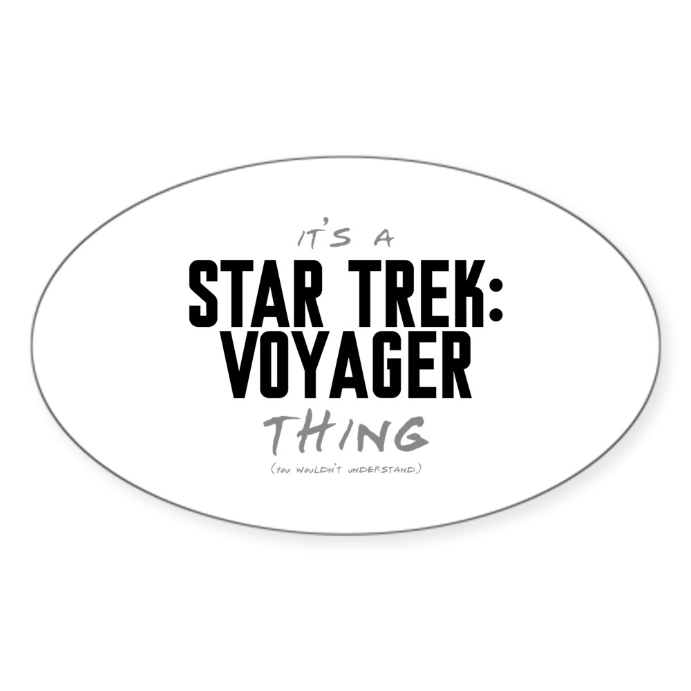 It's a Star Trek: Voyager Thing Oval Sticker