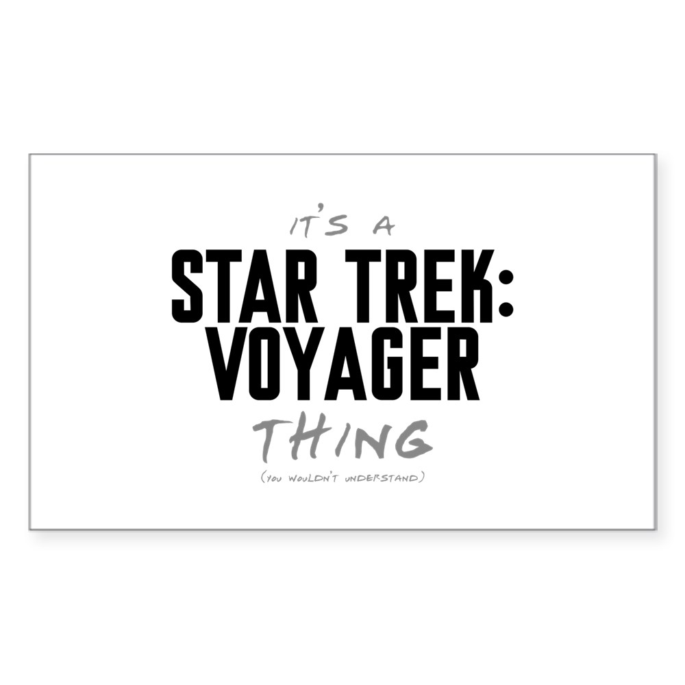 It's a Star Trek: Voyager Thing Rectangle Sticker