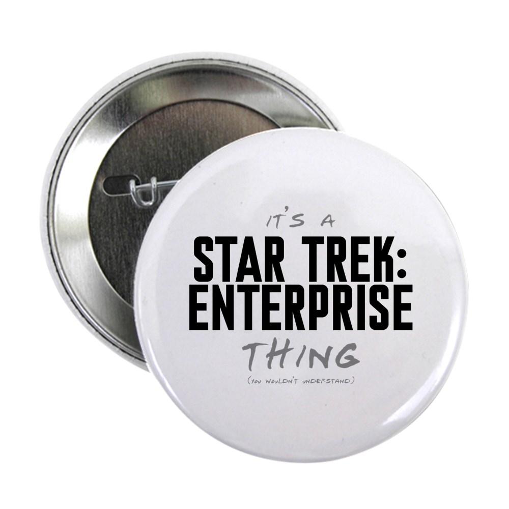 It's a Star Trek: Enterprise Thing 2.25