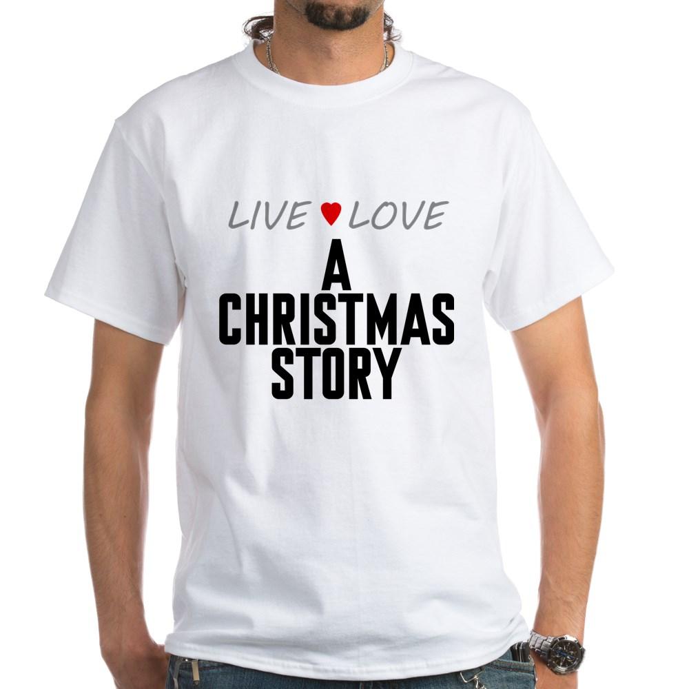 Live Love A Christmas Story White T-Shirt