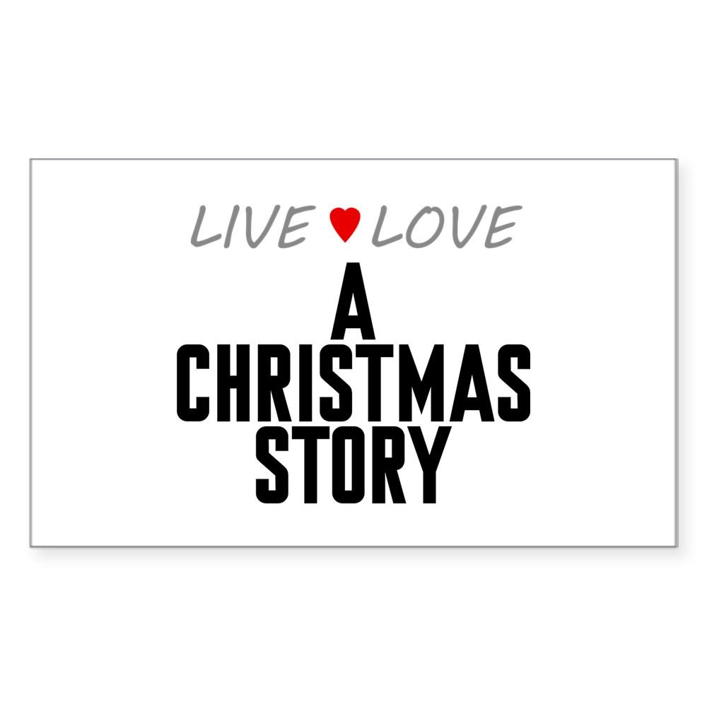 Live Love A Christmas Story Rectangle Sticker