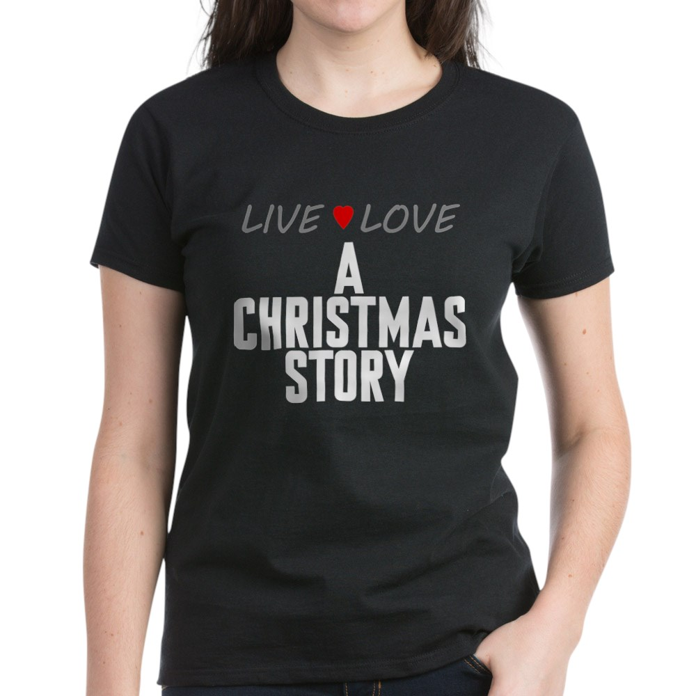 Live Love A Christmas Story Women's Dark T-Shirt