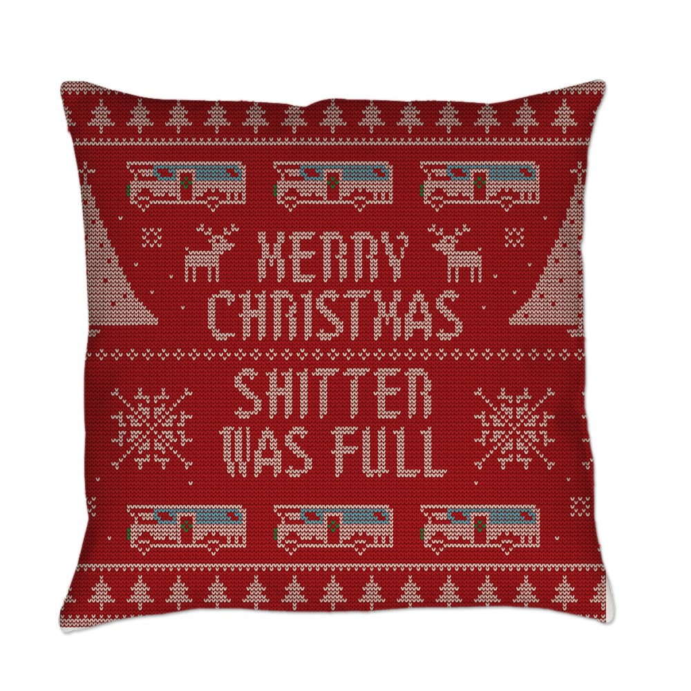Ugly Sweater Shitter Was Full Everyday Pillow