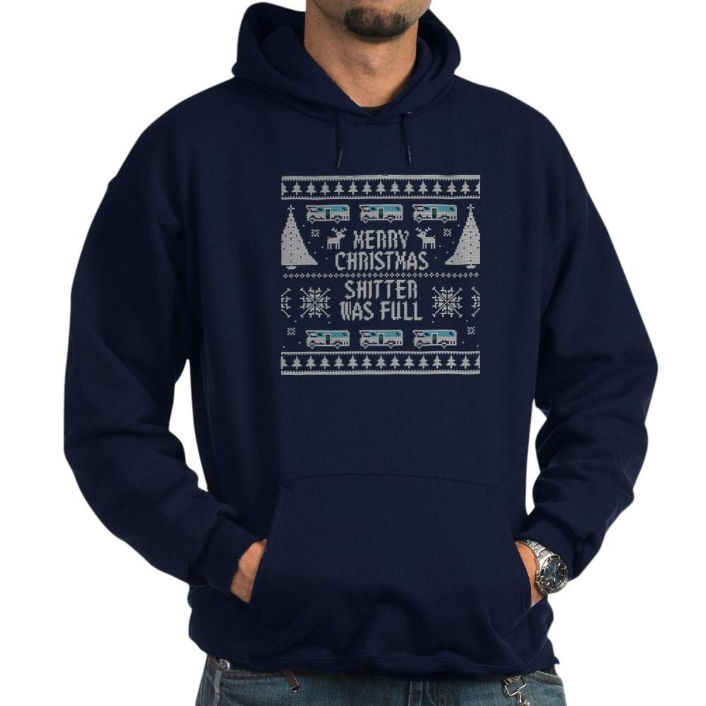 Ugly Sweater Shitter Was Full Dark Hoodie