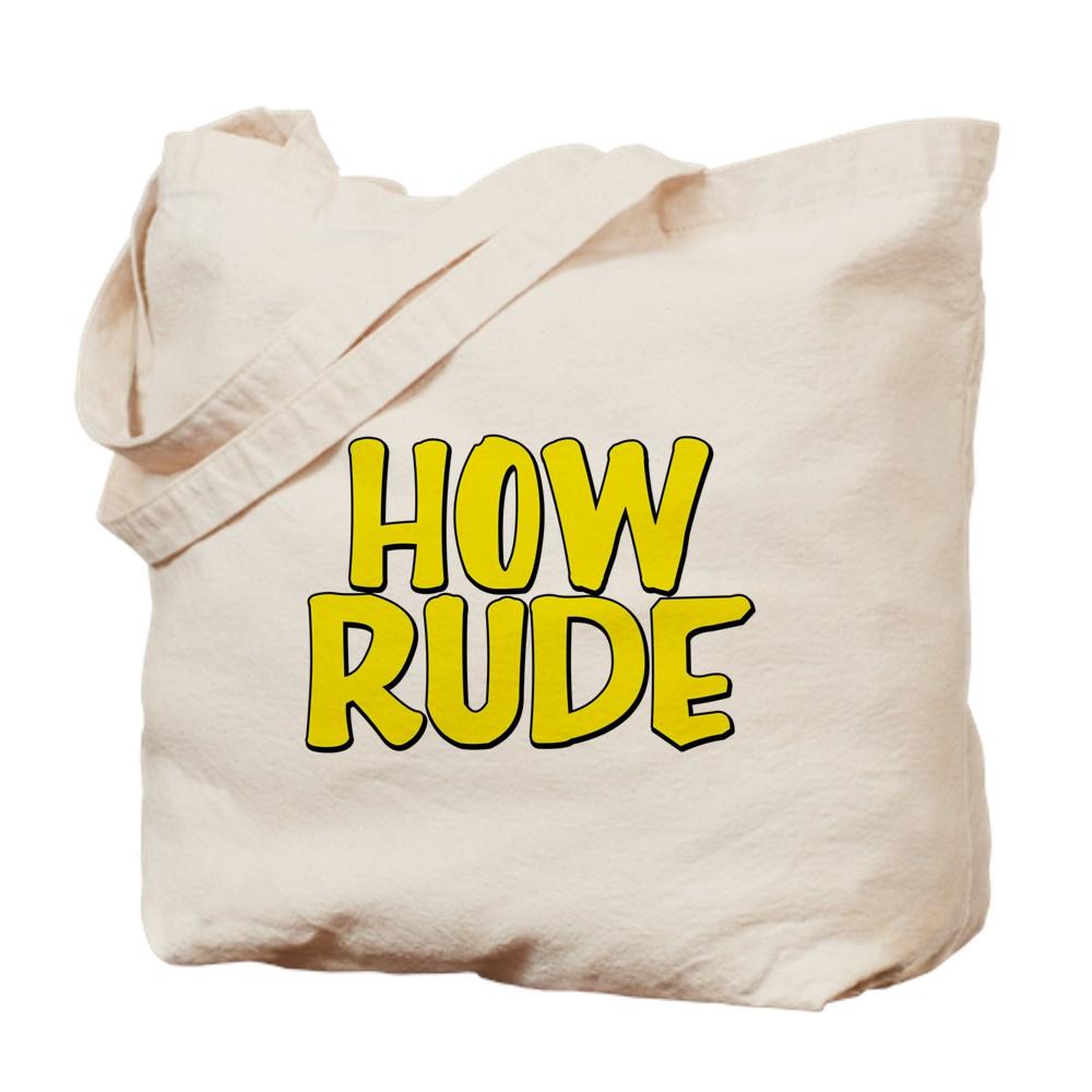 How Rude Tote Bag