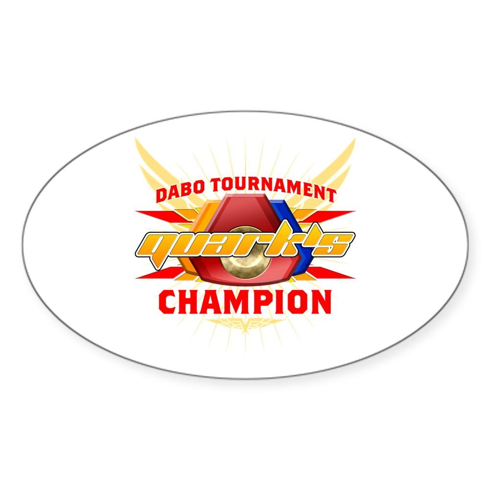 Quark's Dabo Champion Oval Sticker