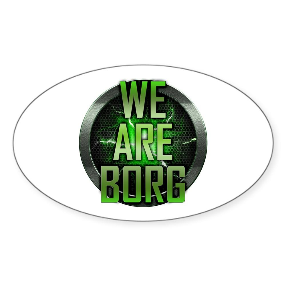 We Are Borg Oval Sticker