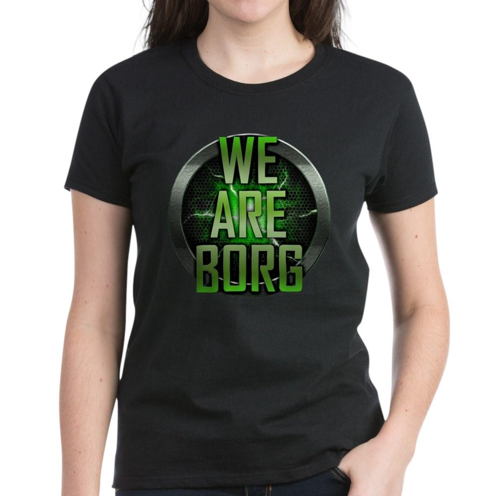 We Are Borg Women's Dark T-Shirt