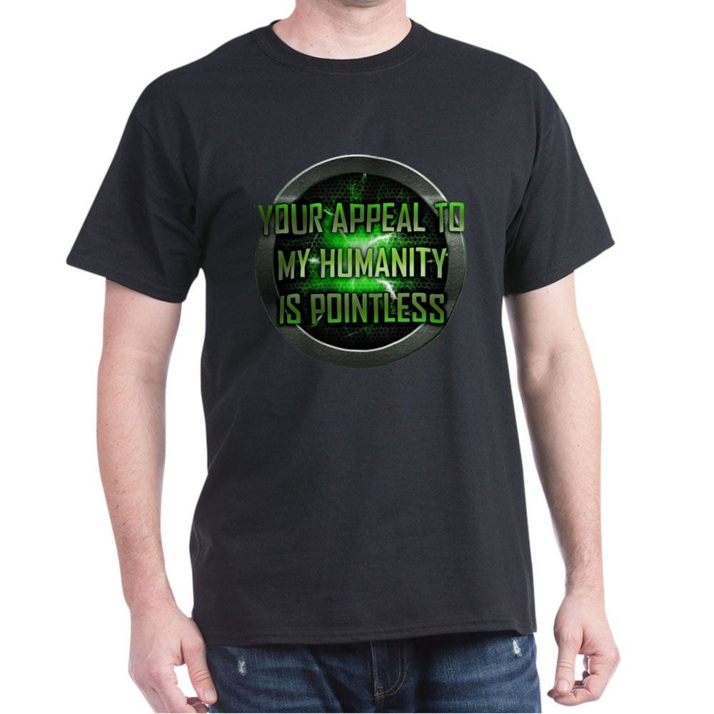 Appeal to My Humanity is Pointless Dark T-Shirt