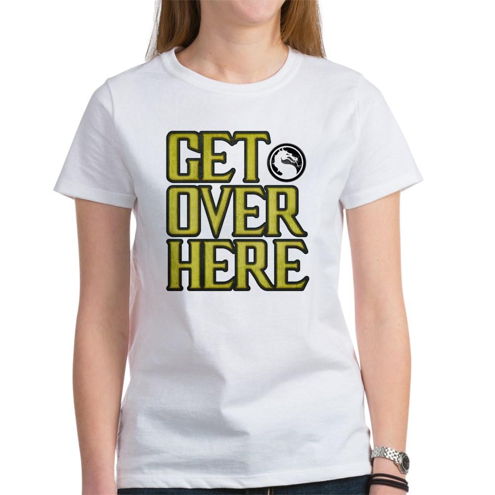 Get Over Here Women's T-Shirt