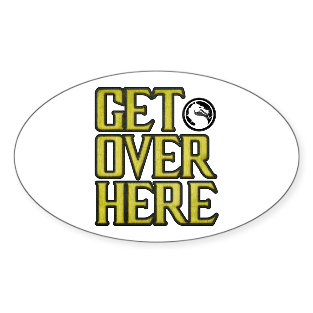 Get Over Here Oval Sticker