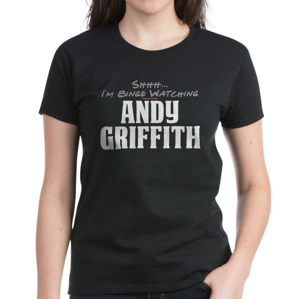 Shhh... I'm Binge Watching Andy Griffith Women's Dark T-Shirt