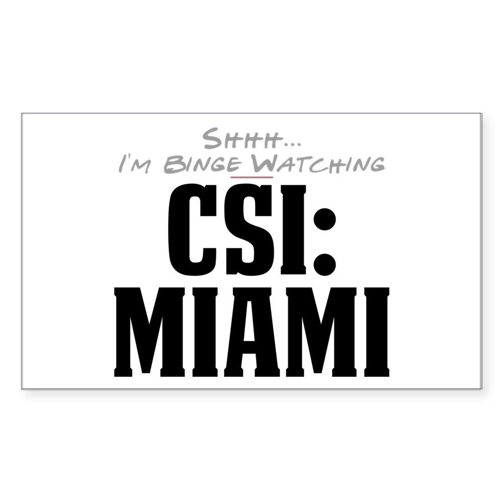 Shhh... I'm Binge Watching CSI: Miami Rectangle Sticker