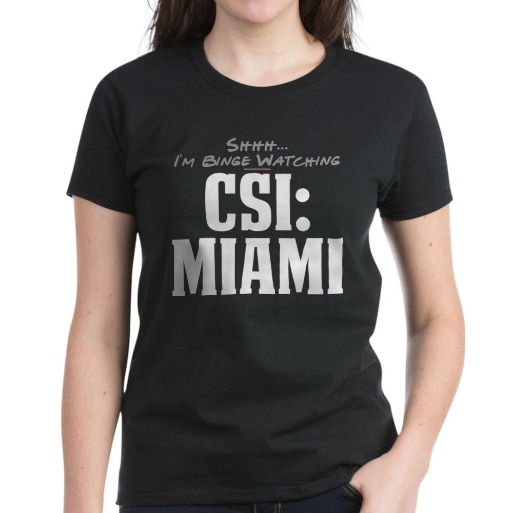 Shhh... I'm Binge Watching CSI: Miami Women's Dark T-Shirt