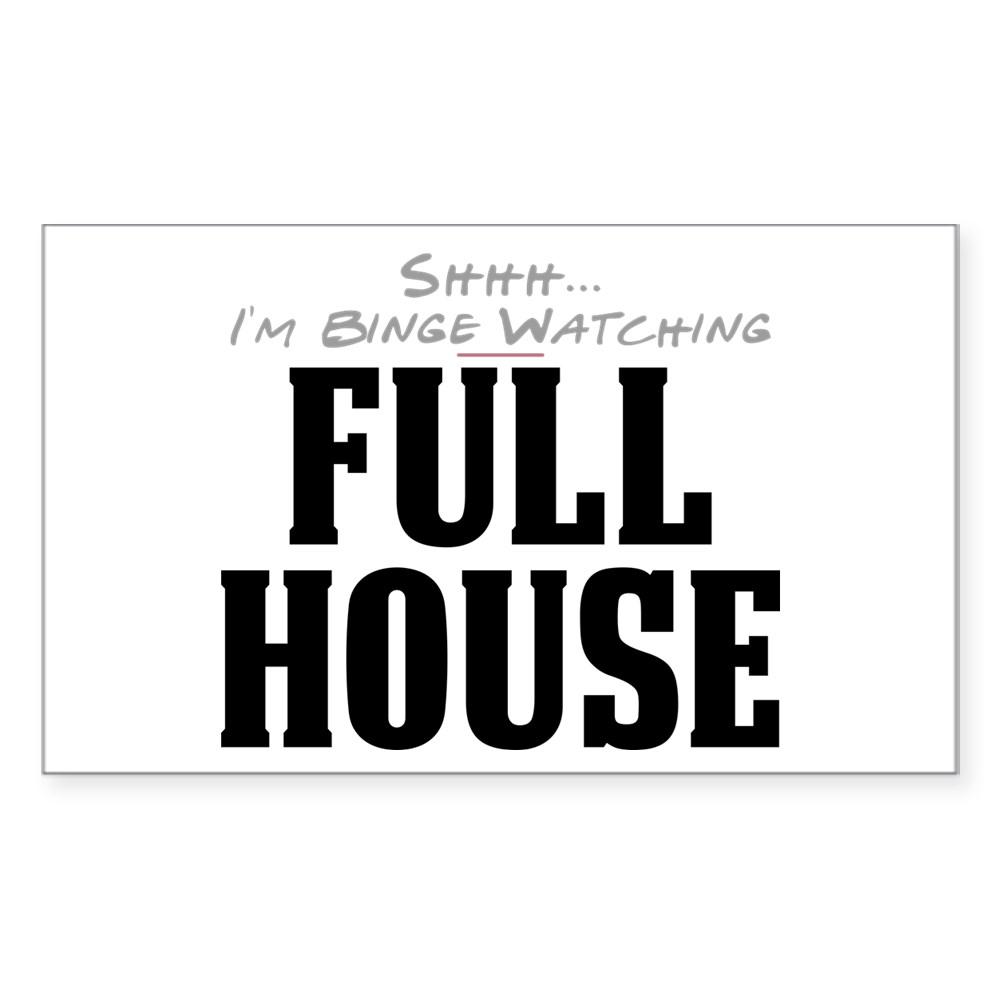 Shhh... I'm Binge Watching Full House Rectangle Sticker