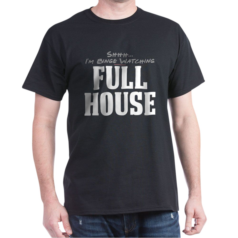 Shhh... I'm Binge Watching Full House Dark T-Shirt