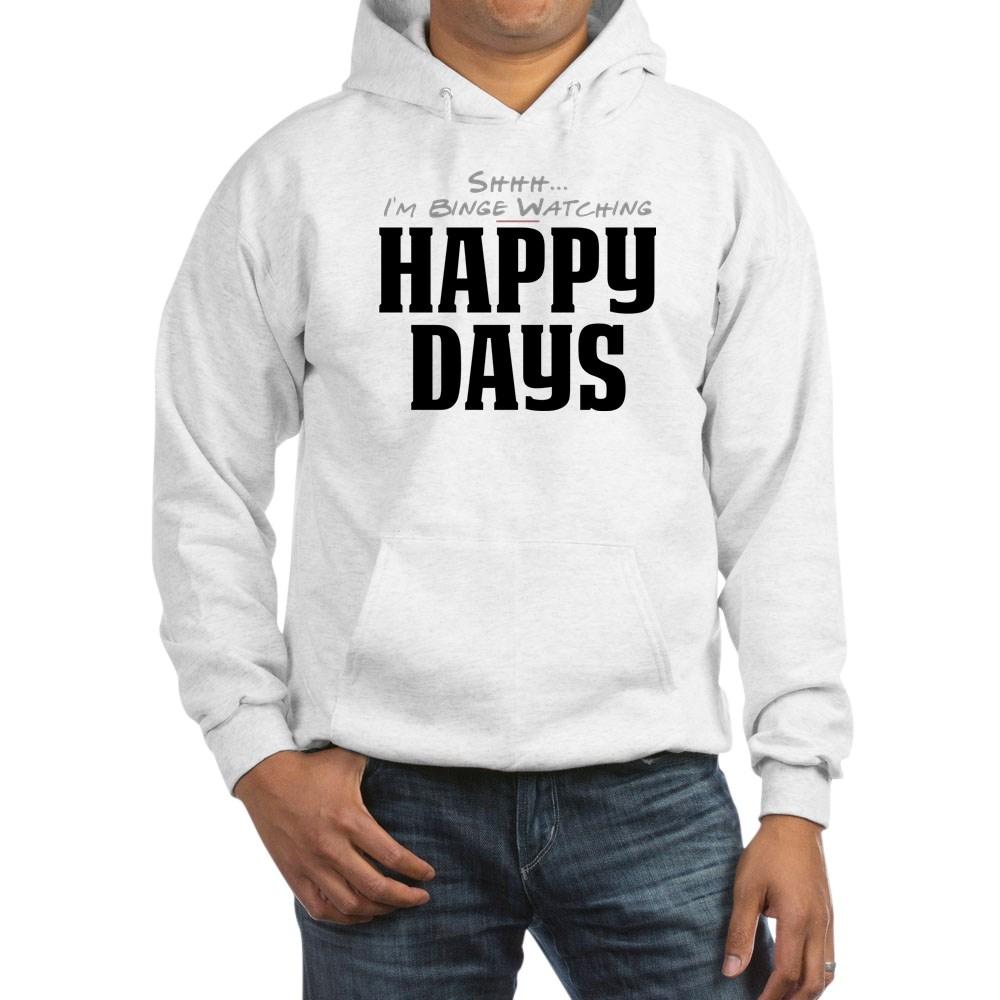 Shhh... I'm Binge Watching Happy Days Hooded Sweatshirt