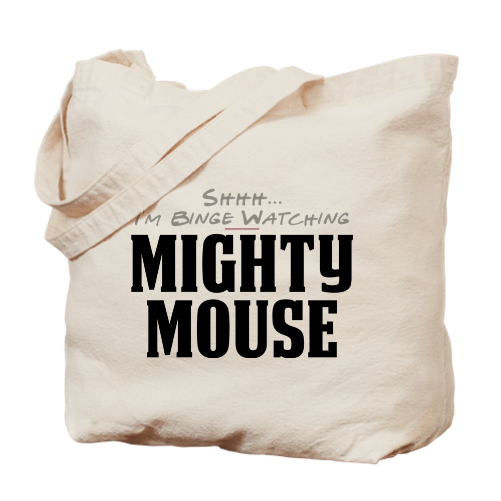 Shhh... I'm Binge Watching Mighty Mouse Tote Bag