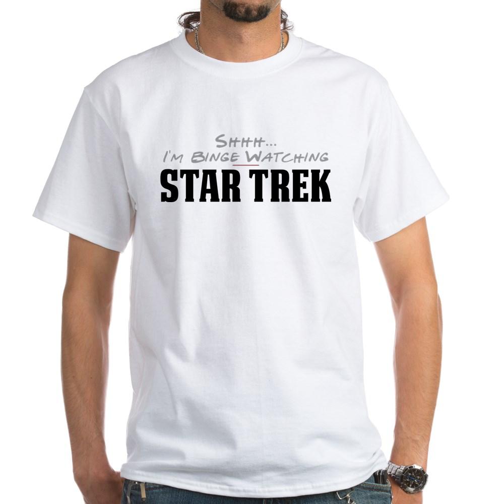 Shhh... I'm Binge Watching Star Trek White T-Shirt