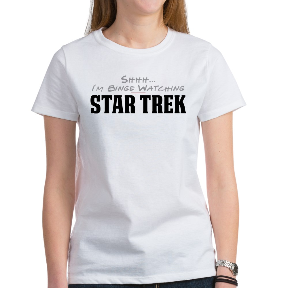 Shhh... I'm Binge Watching Star Trek Women's T-Shirt