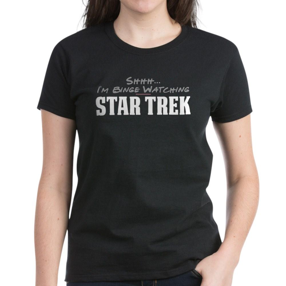 Shhh... I'm Binge Watching Star Trek Women's Dark T-Shirt