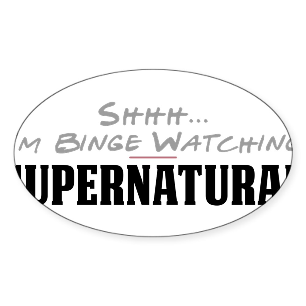 Shhh... I'm Binge Watching Supernatural Oval Sticker