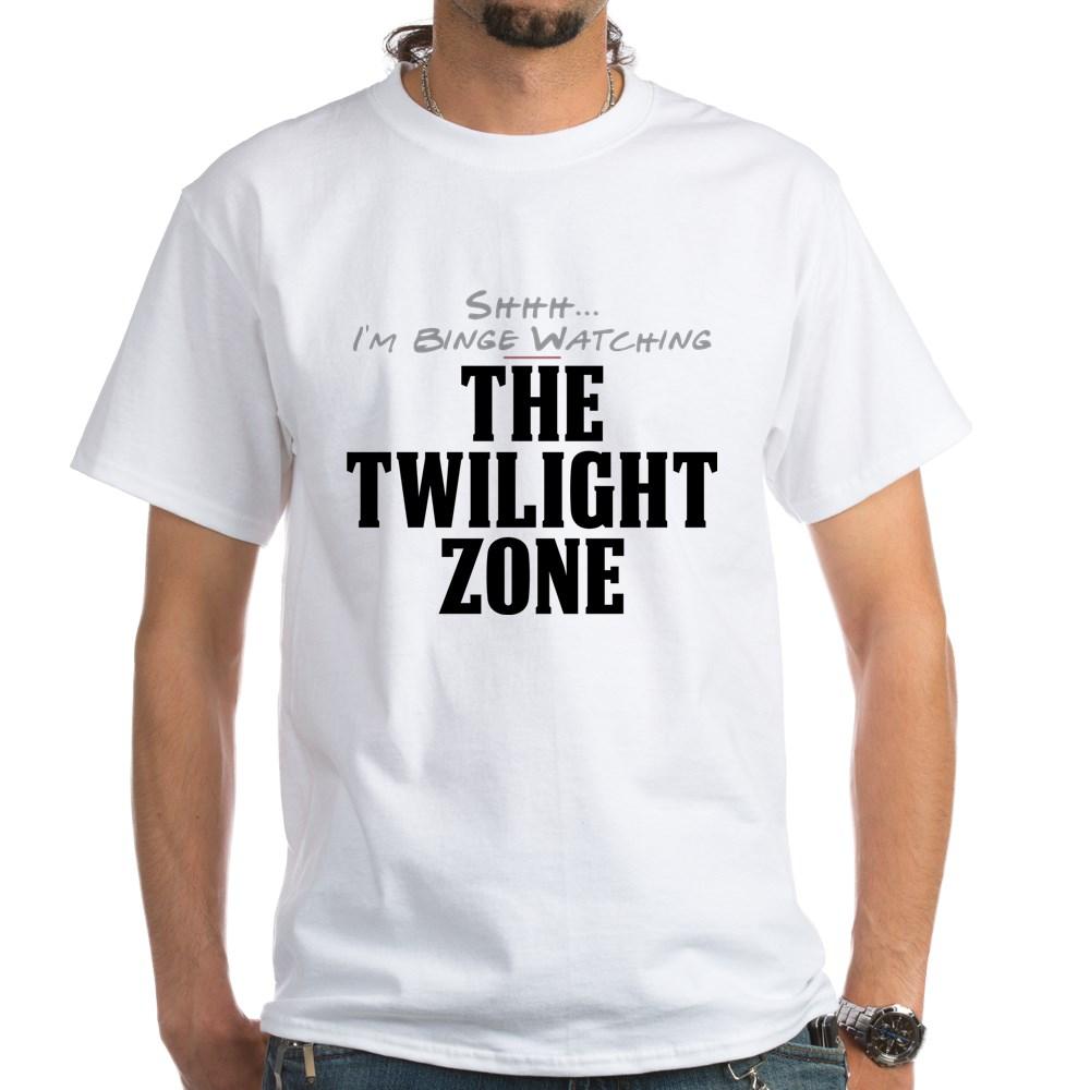Shhh... I'm Binge Watching The Twilight Zone White T-Shirt