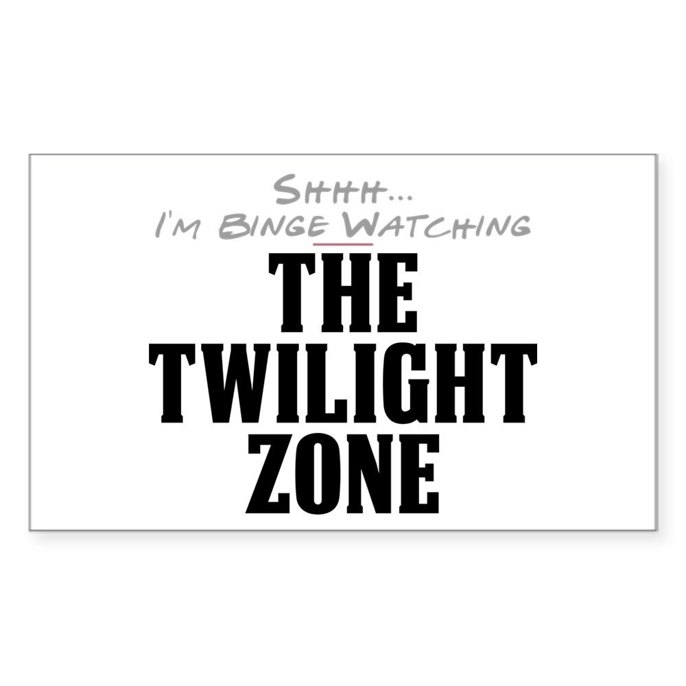 Shhh... I'm Binge Watching The Twilight Zone Rectangle Sticker