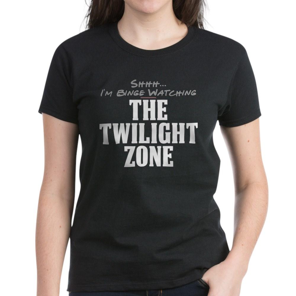 Shhh... I'm Binge Watching The Twilight Zone Women's Dark T-Shirt