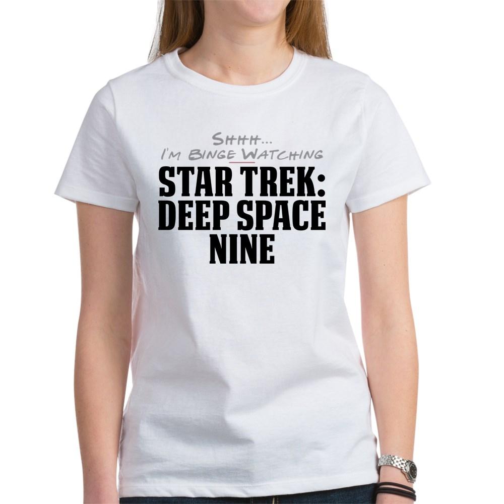 Shhh... I'm Binge Watching Star Trek: Deep Space Nine Women's T-Shirt