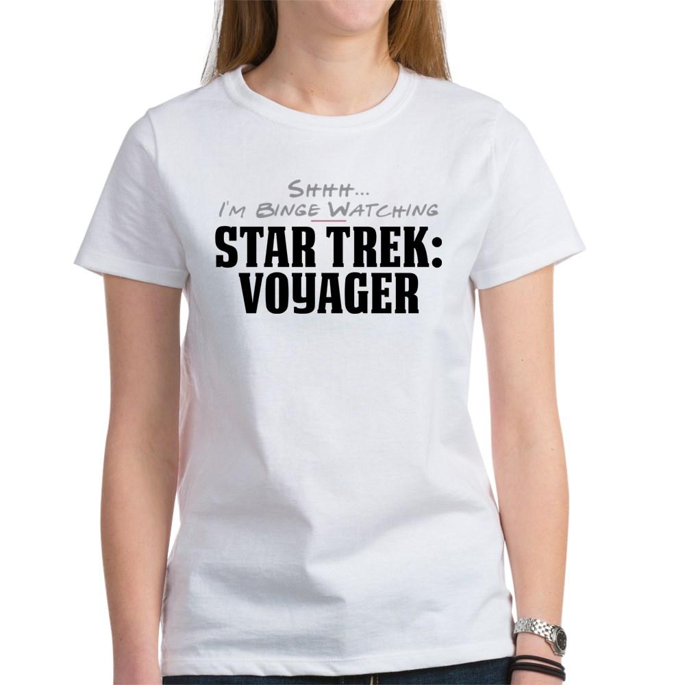 Shhh... I'm Binge Watching Star Trek: Voyager Women's T-Shirt