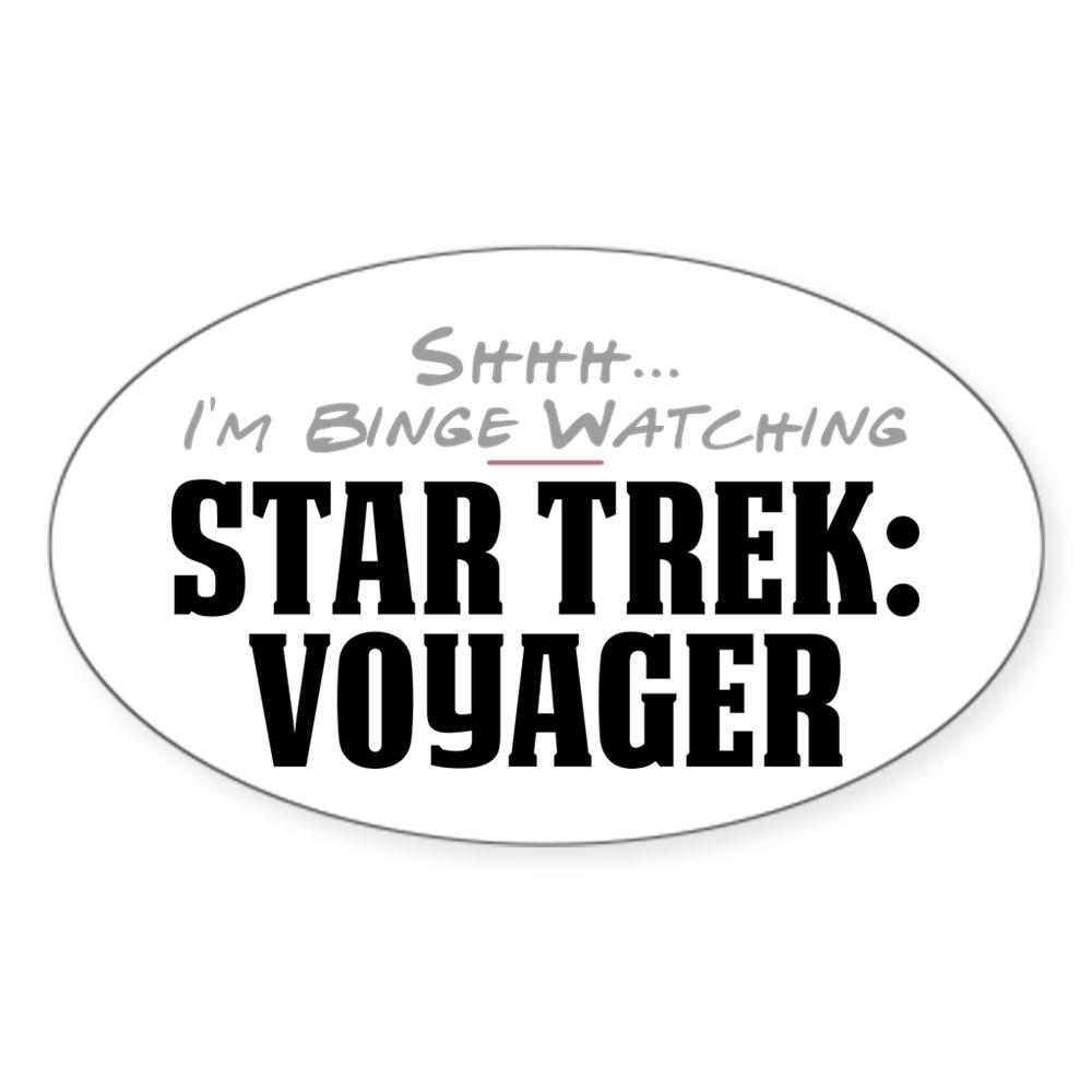 Shhh... I'm Binge Watching Star Trek: Voyager Oval Sticker